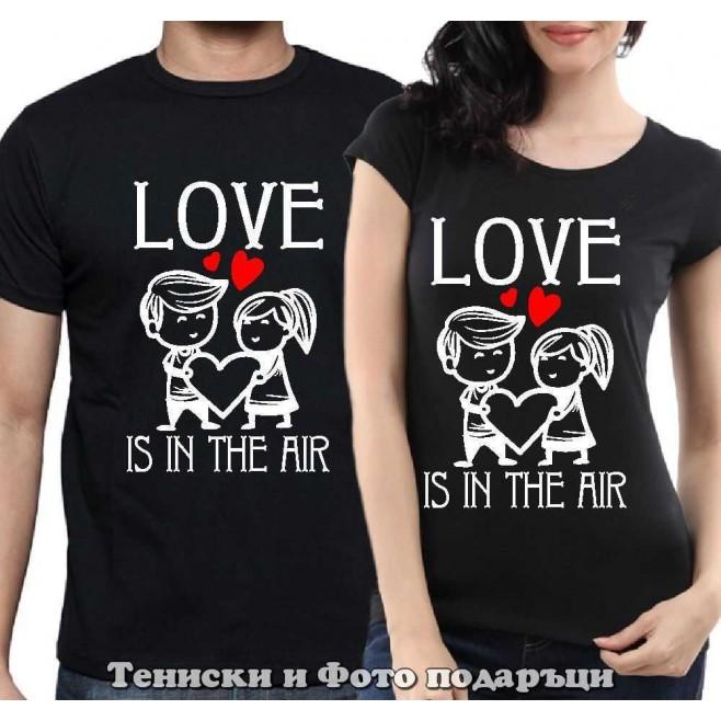 """Комплект Тениски за двойки и влюбени """"Love is in the Air"""""""